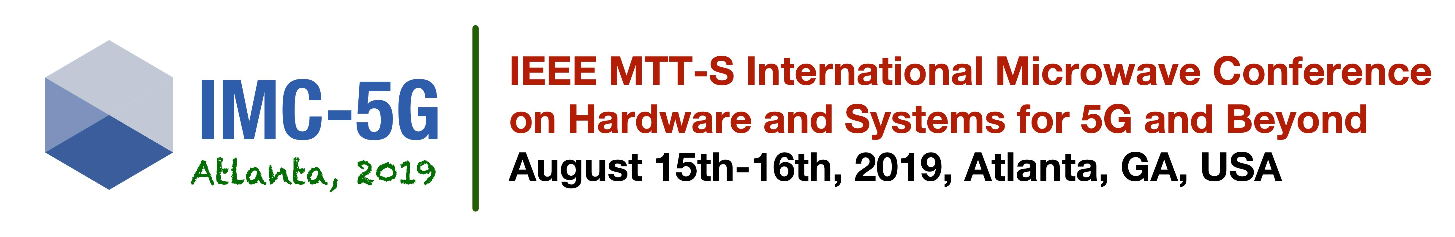 IMC-5G 2019 | IEEE MTT-S International Microwave Conference on